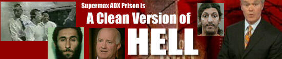 Supermax ADX Prison is A Clean Version of Hell